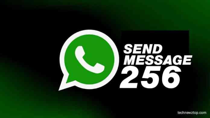 Send Message 256 People