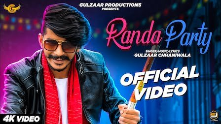 Randa party song lyrics, randa party, randa party song by gulzaar, randa party, randa party song, randa party gulzaar chhaniwala, gulzaar chhaniwala new song, gulzaar chhaniwala, jug jug jeeve, middle class, faad faad, new haryanavi song 2019, new haryanavi song 2020, Latest Haryanvi New Songs, Gulzaar