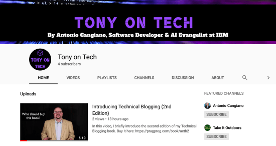Tony on Tech, new YouTube channel