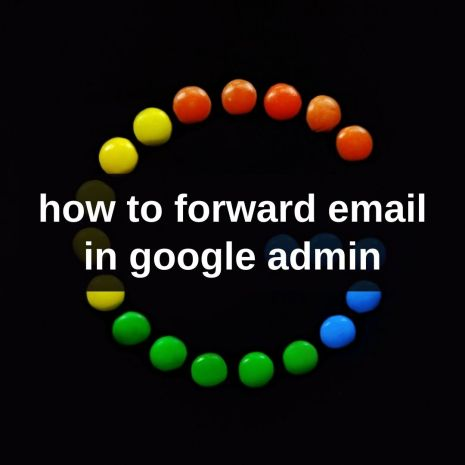 how to forward email in google admin