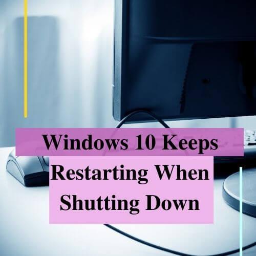 windows 10 restarts after shutdown reddit