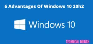 advantages of windows 10 20h2