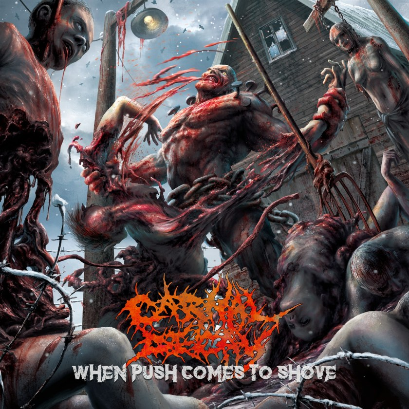Carnal Decay - When Pushes Comes To Shove. Cover Art.jpg