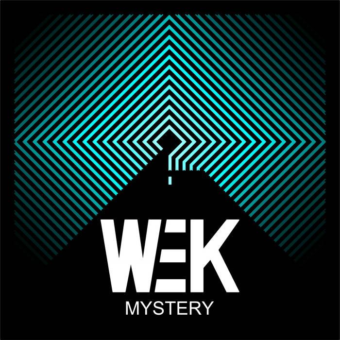 WEK- Mystery