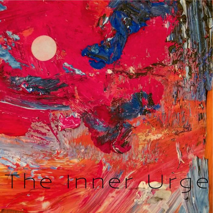 The Inner Urge Self Titled