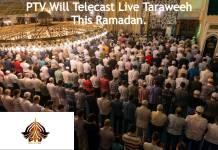 PTV Will Telecast Live Taraweeh