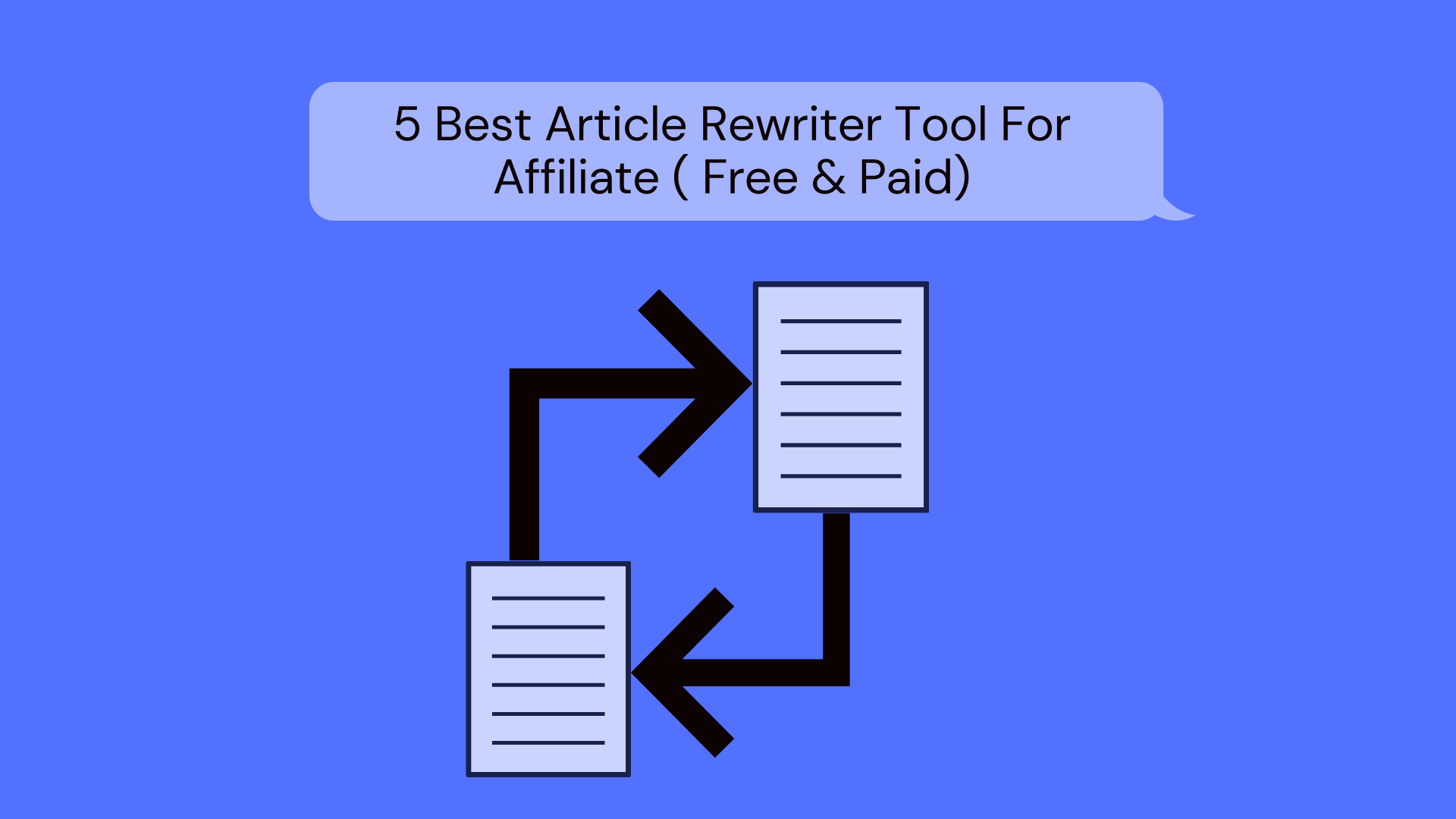 5 Best Article Rewriter Tool For Affiliate ( Free & Paid)