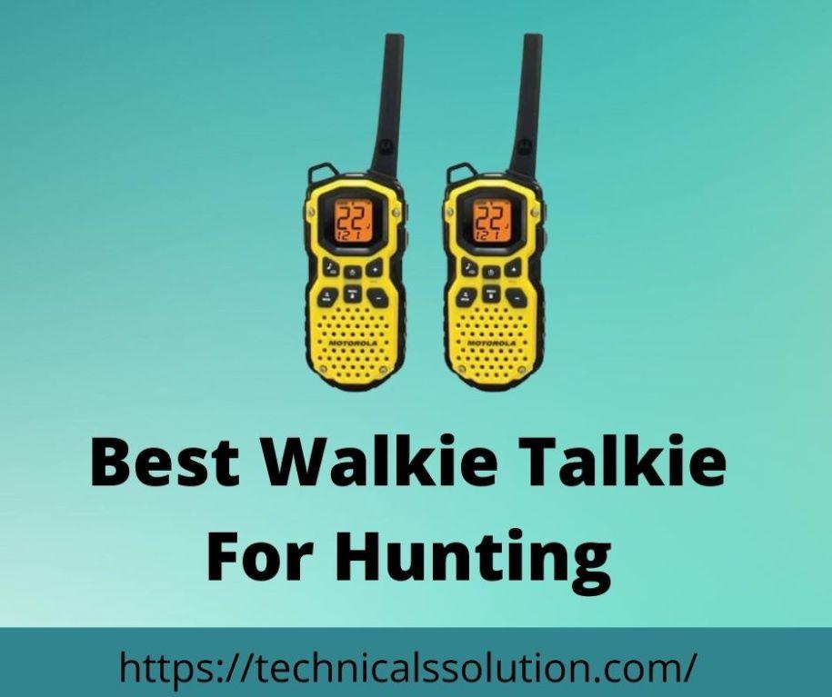 Best Walkie Talkie For Hunting