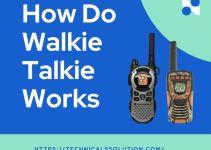 how to do walkie takie works