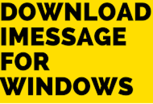 Download iMessage on Windows PC