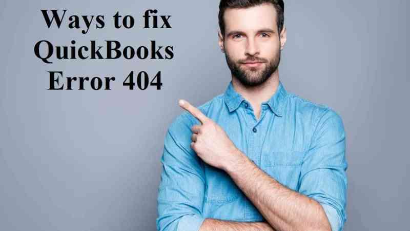 QuickBooks Error Code 404