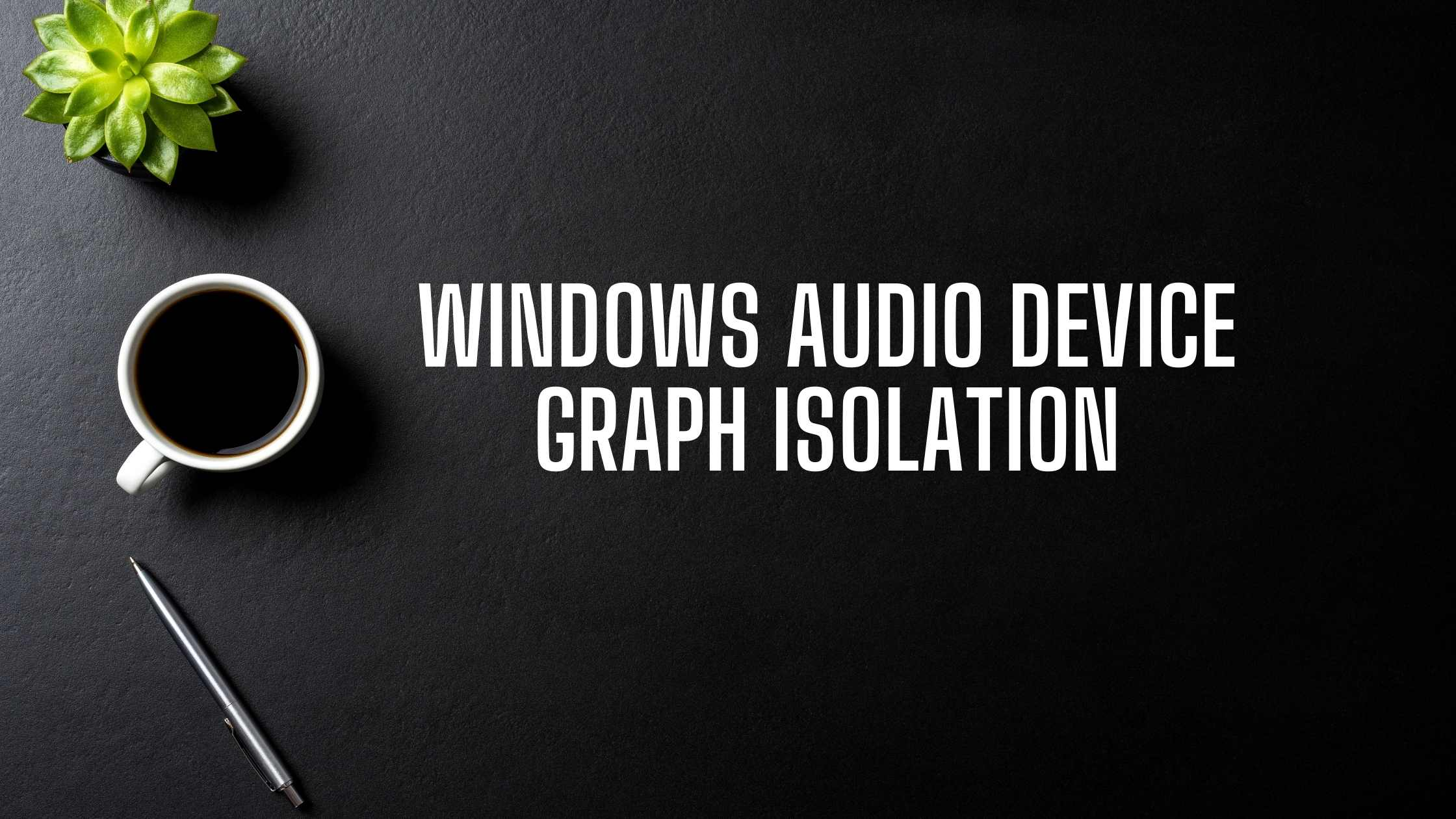 Fix Windows Audio Device Graph Isolation High CPU Usage Issue