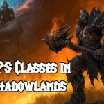 DPS Classes in WoW Shadowlands