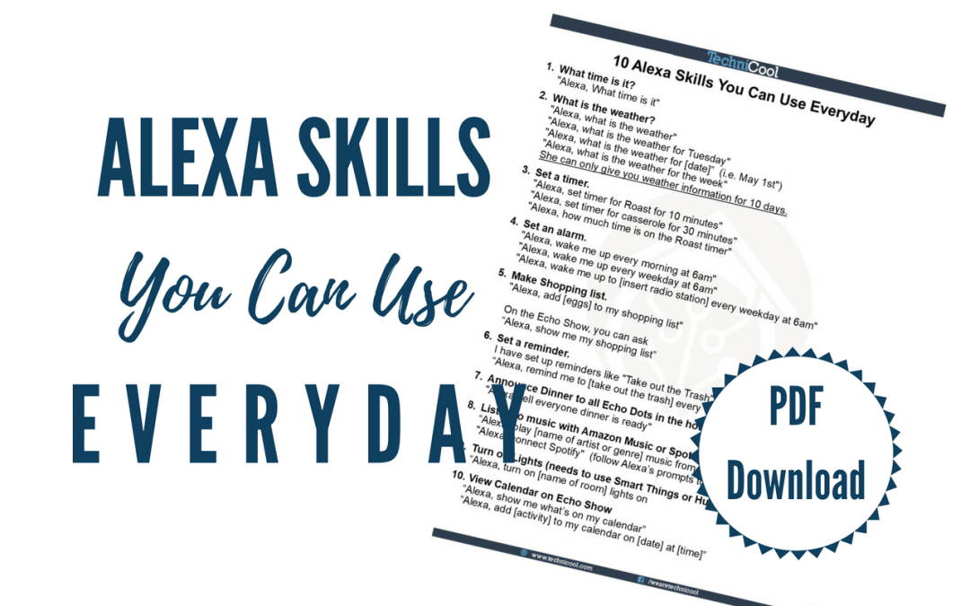 Alexa Skills You Can Use EVERYDAY!!!