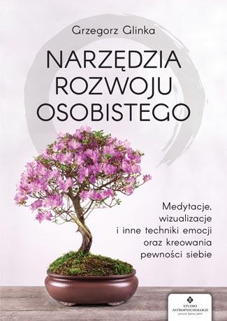 Narzedzia rozwoju osobistego Grzegorz Glinka MW - Oksiążce słabej