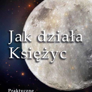 jak działa księżyc