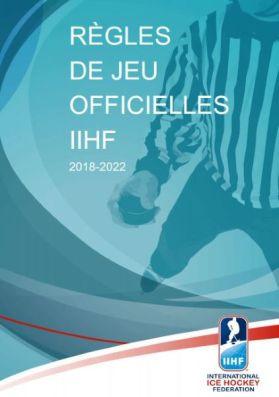 Règles du jeu - Hockey sur glace - IIHF - 2018 à 2022