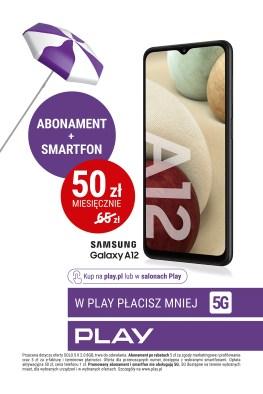 W Play płacisz mniej – abonament i smartfon już za 50 złotych miesięcznie - plakat Samsung