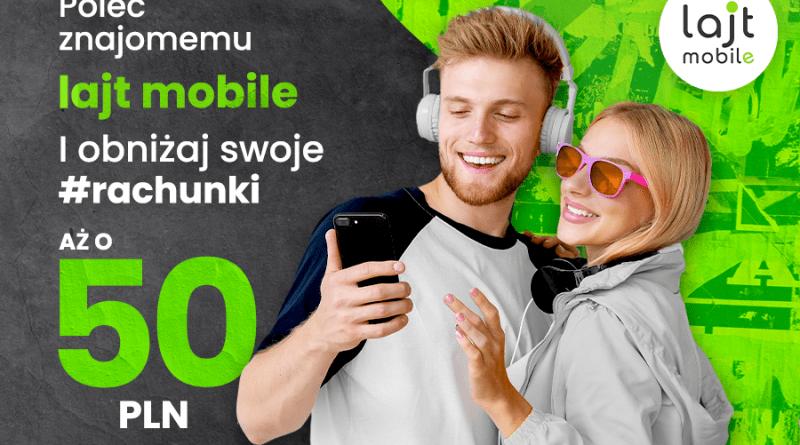 lajt mobile - Poleć nas znajomym