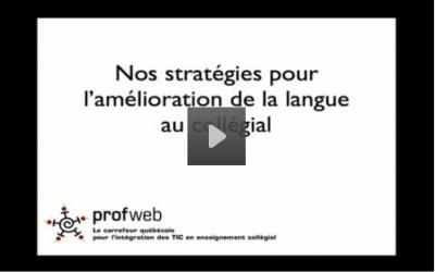 Stratégies pour l'amélioration de la langue au collégial