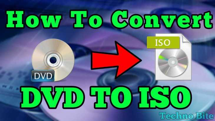 how to convert dvd to iso image - techno bite