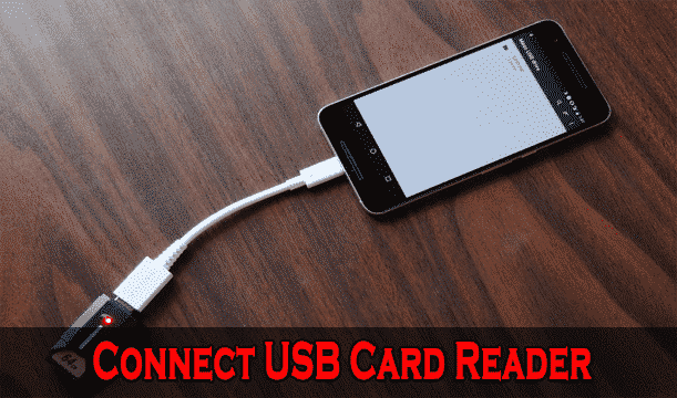 Uses of USB OTG Cable - Connect USB Card Reader