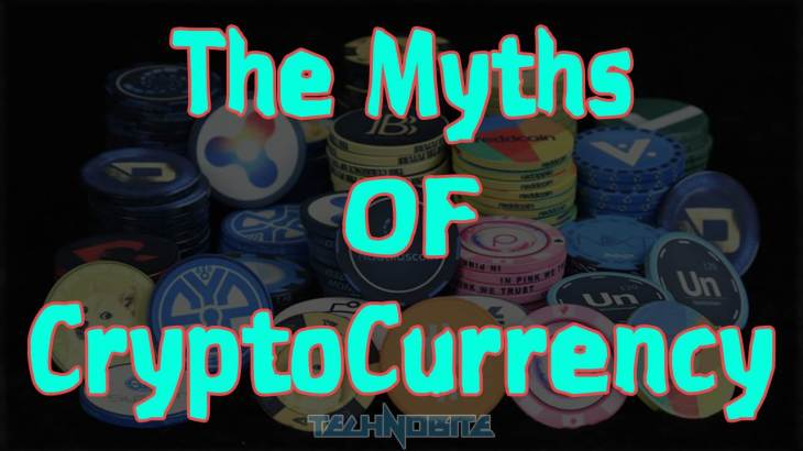 Myths Of Cryptocurrency World