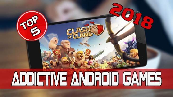 Most Addictive Android Games 2018 - Featured Image