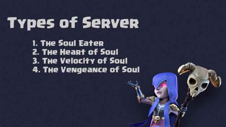 Types of Clash of Souls Servers