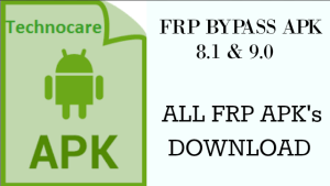 Technocare apk download to bypass frp lock