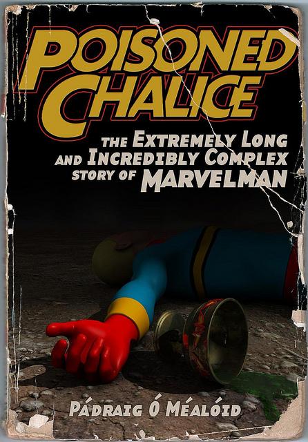 Poisoned Chalice History of Marvelman
