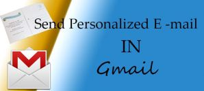 How to Do Mail Merge in Gmail to Send Personalized Mails?