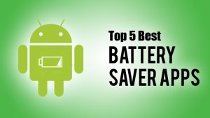 5 Best Battery Saver Apps for Smart Phones