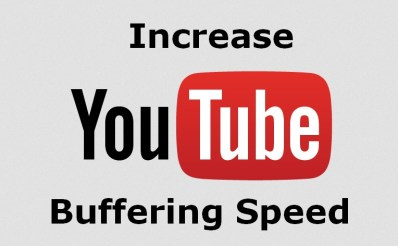 Increase Youtube Buffering Speed