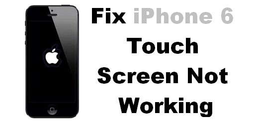 touch screen not working on iphone how to fix iphone 6 touch screen not working or 19474