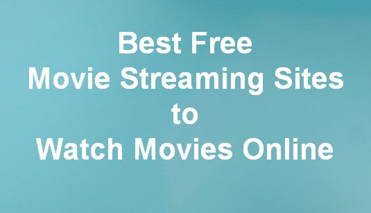 Top Best Free Movie Streaming Sites