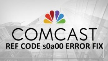 comcast-ref-code-s0a00-error