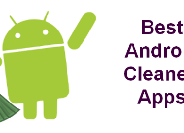 12 Best Cleaner Apps for Android (Free/Paid) to Boost Performance 2017