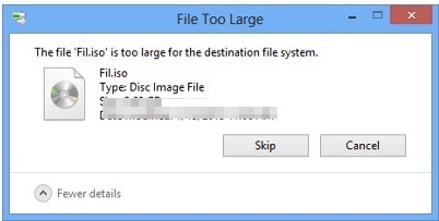 How to Fix-\u201cThe file is too large for the destination file system\u201d Error