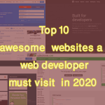 what-are-the-top-10-awesome-websites-a-web-developer-must-see-in-2020