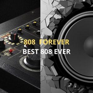 808 forever
