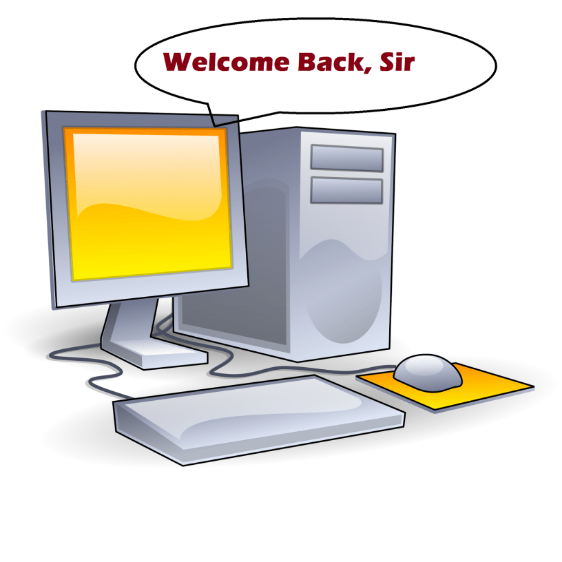 make your computer welcomes you
