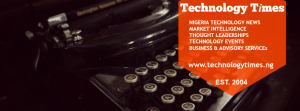 Technology Times, Technology Times, FinTech, govTech to establish Africa's first IT news network, Technology Times