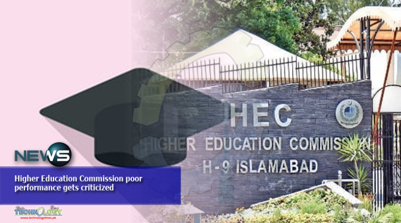 Higher Education Commission poor performance gets criticized