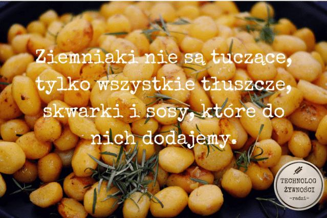 ziemniaki tuczą kaloryczność skwarki okrasa