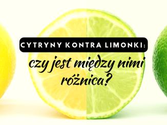 cytryna limonka różnice smak zastosowanie