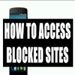How to Unblock Blocked Sites in Android Phone