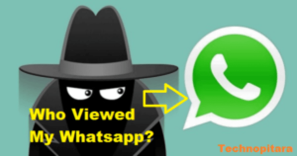 Who Viewed My Whatsapp?