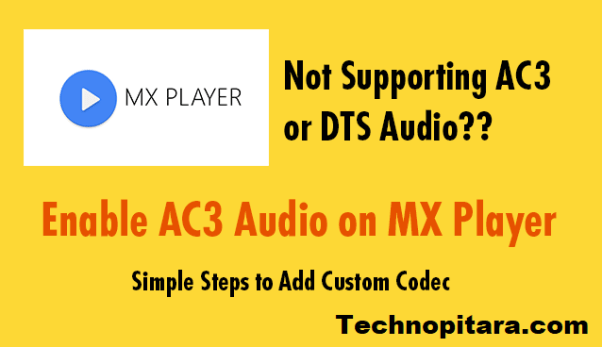 ENABLE AC3 AND DTS SUPPORT ON MX PLAYER WITH CUSTOM CODECS