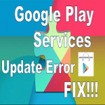 "How to Fix ""Google Play Services has stopped"" Error Message Permanently"